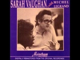 Michel Legrand Orchestra - His Eyes, Her Eyes - Featuring Sarah Vaughan