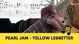 Pearl Jam - Yellow Ledbetter (How To Play)