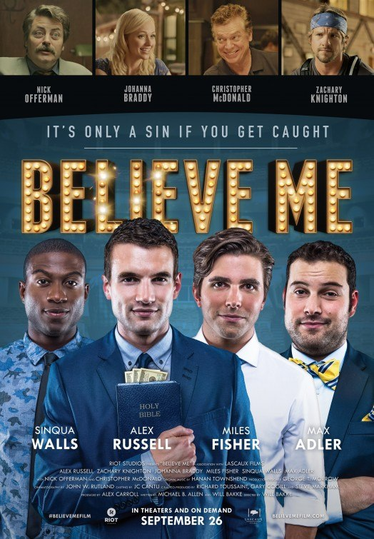 Believe Me (2014) Online