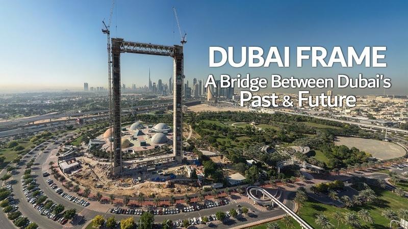 Dubai Frame A Bridge Between Dubai's Past Future