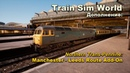 Train Sim World Northern Trans Pennine Manchester Leeds Route Add On