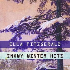Ella Fitzgerald альбом Snowy Winter Hits