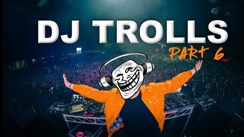DJs that Trolled the Crowd Part 6