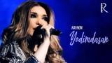 Rayhon - Yodimdasan Райхон - Ёдимдасан (concert version 2018)