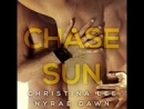 Chase the Sun Free Fall, Book 2 - Christina Lee Nyrae Dawn