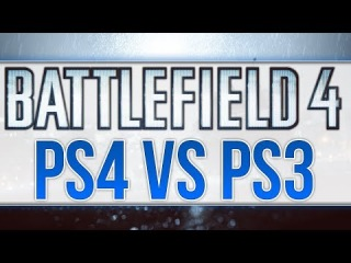 BF4 | PS4 vs PS3 Graphics 1080p Comparison (Battlefield 4 Next Gen  Multiplayer Gameplay)