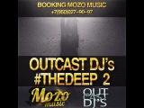 OUTCAST DJ's - #THEDEEP 2