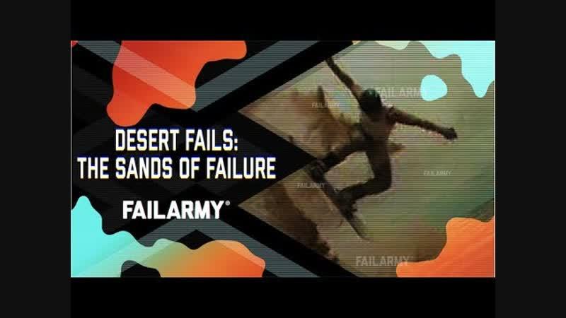 Desert Fails: The Sands of Failure (November 2018) | FailArmy