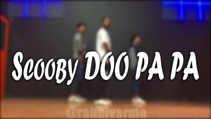 Scooby Doo Pa Pa Dance Video | Rahul Verma | Choreography