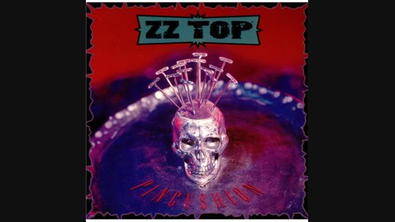 ZZ Top - Pincushion
