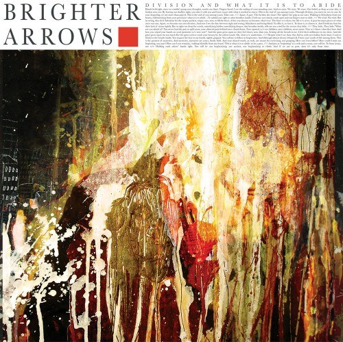 Brighter Arrows - Division and What It Is To Abide [EP] (2012)