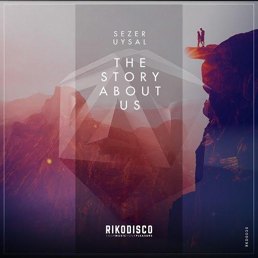 Sezer Uysal альбом The Story About Us