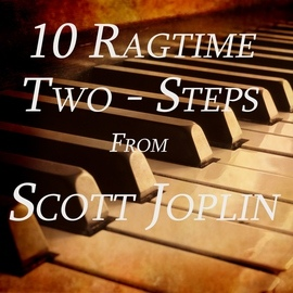 Scott Joplin альбом 10 Ragtime Two-Steps from Scott Joplin