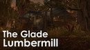 ESO Homestead The Glade Lumbermill
