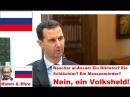 Baschar al Assad Ein Diktator Ein Schlächter Ein Massenmörder Nein ein Volksheld