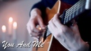 Lifehouse - You And Me - Fingerstyle Guitar Cover