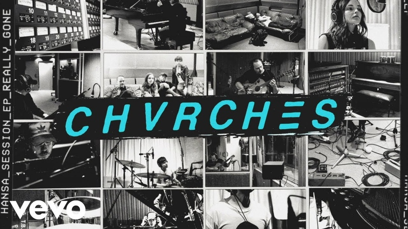 CHVRCHES - Really Gone (Hansa Session / Audio)