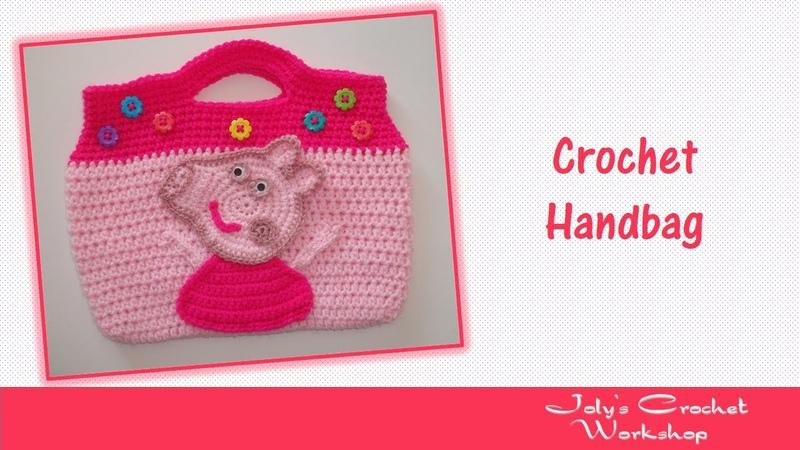 Peppa Pig Crochet Handbag - Part 1