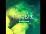 Random Soul Feat. Joshua Heath - Time 2 Funk (Jay Vegas Remix)
