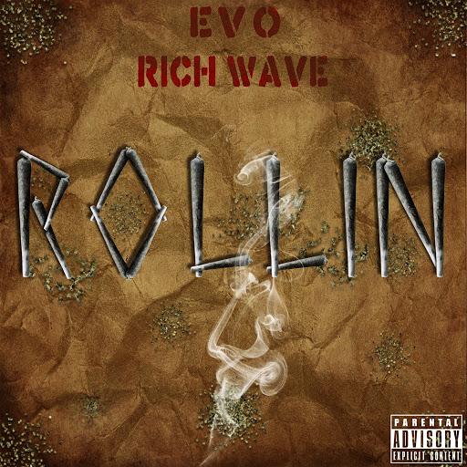 EVO альбом Rollin' (feat. Rich Wave)