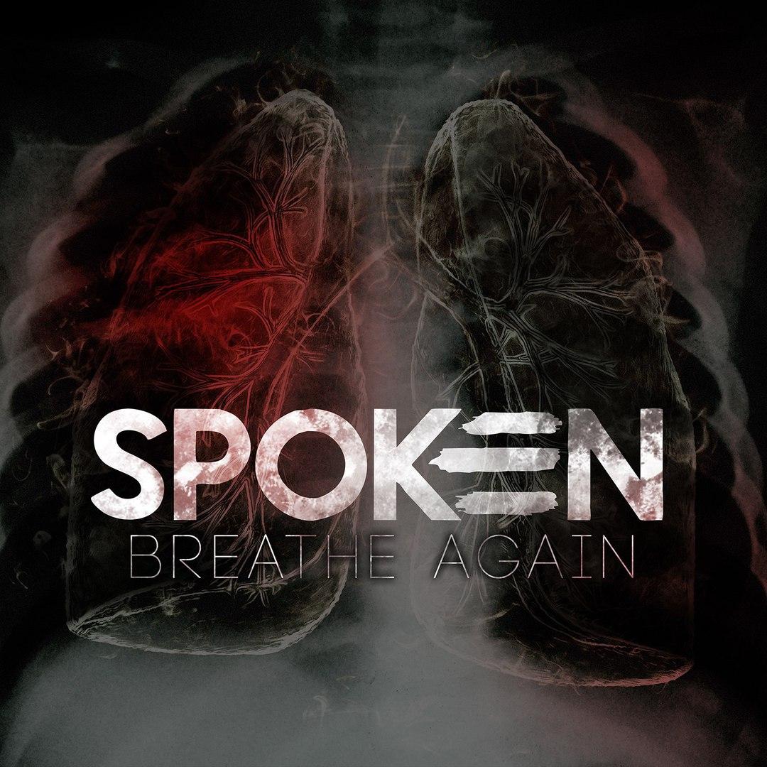 Spoken - Breathe Again (2015)