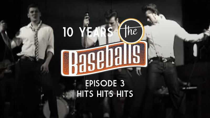The Baseballs - 10 Years History Episode 3 - Hits Hits Hits