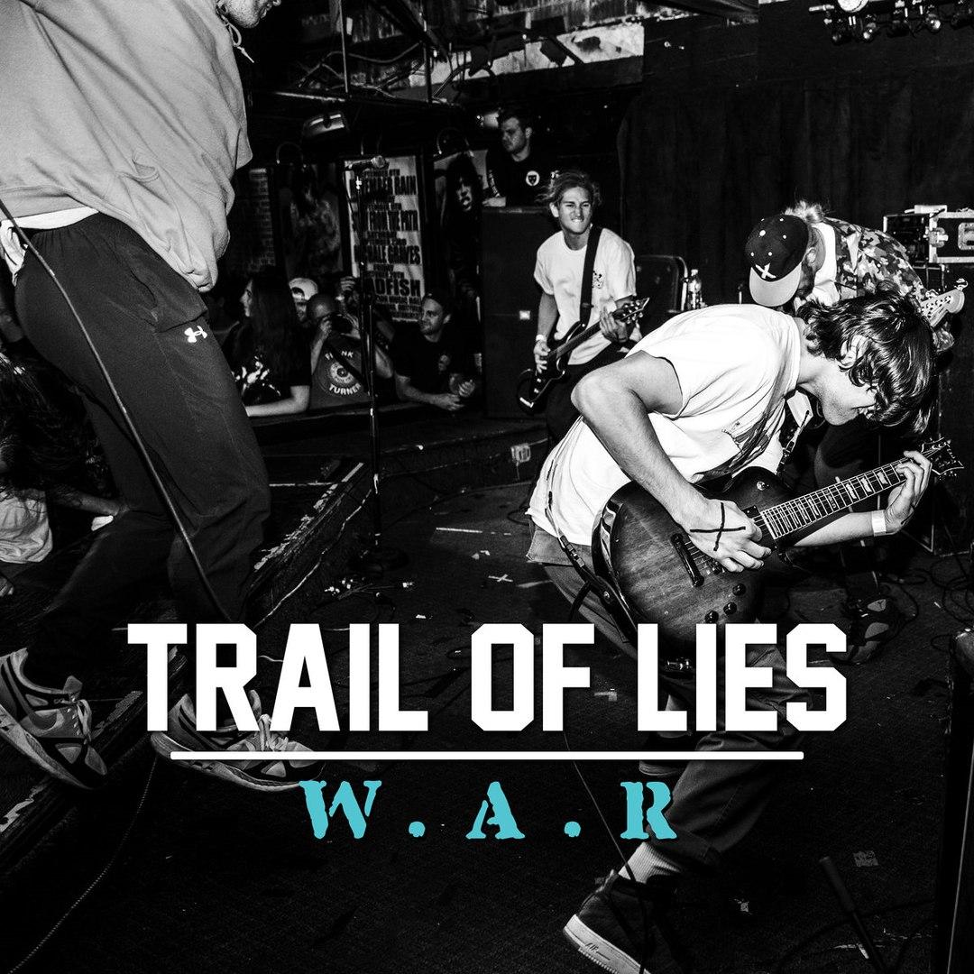 Trail Of Lies - W.A.R (2018)