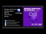 Morttagua, Danilo Garcia feat Molly Williams - With You (Mimax Remix) Alter Ego Progressive