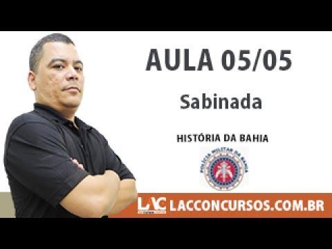 Sabinada Historia da Bahia PM BA 05 05
