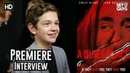 Noah Jupe on the nightmare fuel of A Quiet Place Premiere Interview
