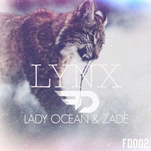 Lady Ocean & Zade – Lynx (Original Mix)