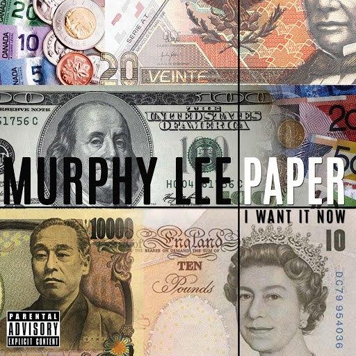 Murphy Lee альбом Paper (I Want It Now)