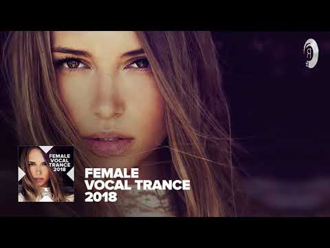 Female Vocal Trance 2018 [FULL ALBUM - OUT NOW] (RNM)