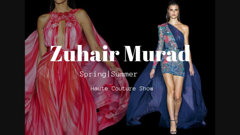 Zuhair Murad ВЕСНА ЛЕТО 2019 COUTURE НЕДЕЛЯ МОДЫ ПАРИЖ