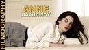 Anne Hathaway Filmography - Through the years, Before and Now!