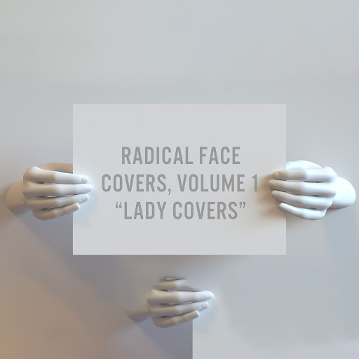 "Radical Face альбом Covers, Vol. 1: ""Lady Covers"""