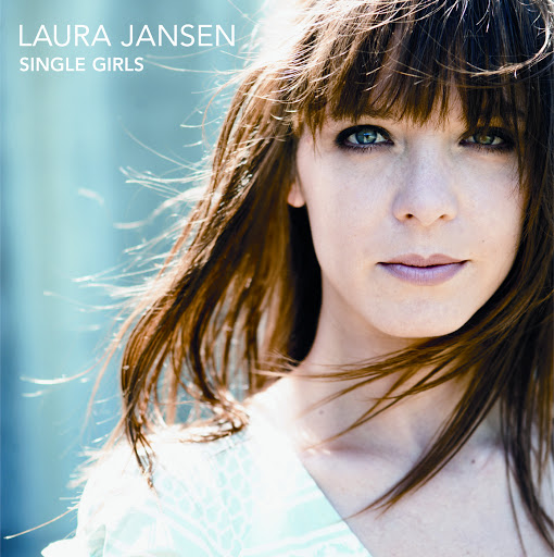 Laura Jansen альбом Single Girls (International Version)