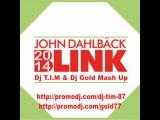 John Dahlback &amp Benny Benassi - Blink Again (DJ T.I.M &amp DJ Gold Mash-Up)