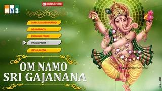 Lord Ganesh Songs - Om Namo Sri Gajanana - JUKEBOX