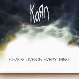 Korn альбом Chaos Lives In Everything (feat. Skrillex)