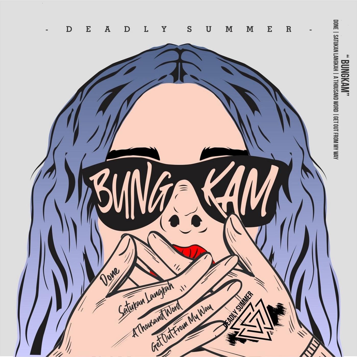 Deadly Summer - Bungkam [EP] (2019)