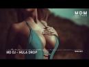 MD Dj Hula Drop Original Mix audio vidchelny