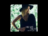 All About You (Official) - Hilary Duff