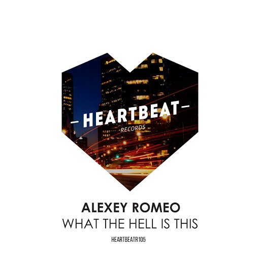 Alexey Romeo альбом What The Hell Is This