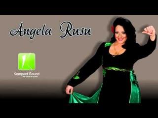 Angela Rusu - Toate sogoritele Muzica de Petrecere (Audio Original)