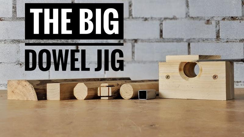 How to make a big dowel jig
