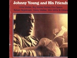 Johnny Young And His Friends Little Walter, Big Walter Horton, Otis Spann