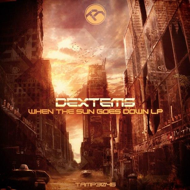 Dextems - When The Sun Goes Down LP ExQHTdFAjOo
