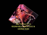 Regina Belle, Steve Cole, George Duke - JUST THE TWO OF US