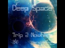 Lunar Impulse UpLine - Deep Space 19 - Trip 2 Nowhere